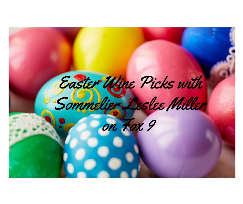 Easter Wine Picks with Sommelier Leslee Miller on Fox 9
